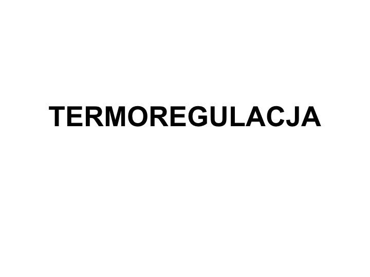 Termoregulacja 2018-2019