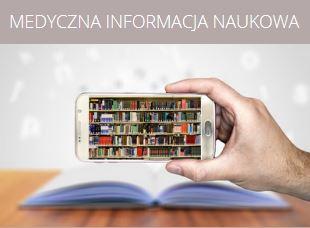 Medyczna informacja naukowa. Szkoła Doktorska