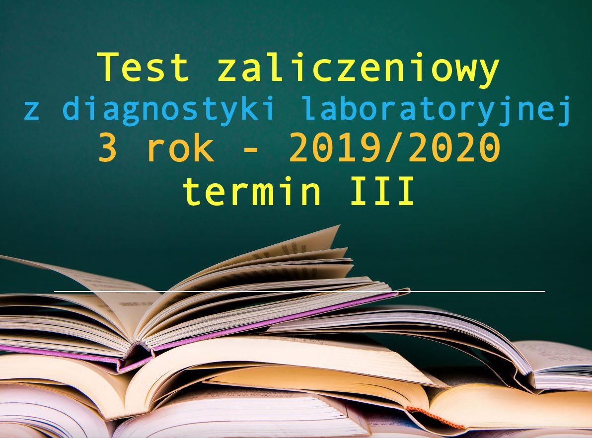 Test zaliczeniowy z diagnostyki laboratoryjnej - 3 rok - 2019/2020