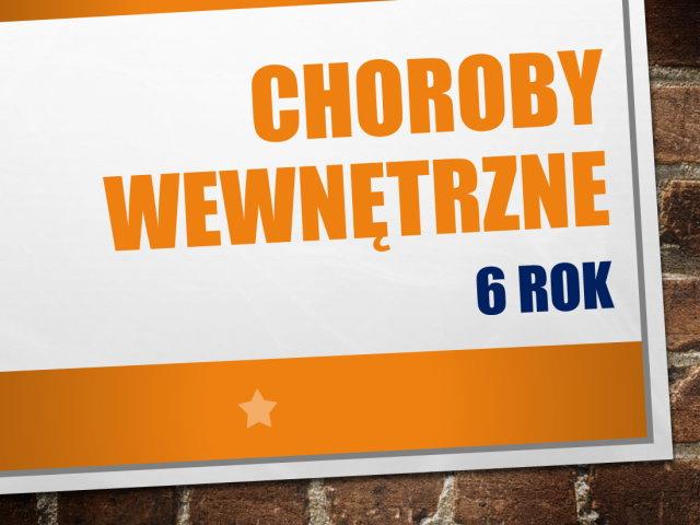 CHOROBY WEWNĘTRZNE 6 ROK NEFROLOGIA 2020-2021